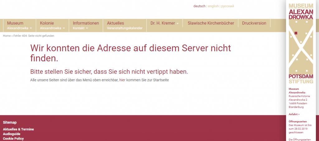 Beispiel: Die Webseite der Stadt Potsdam verweist auf eine Unterseite des Museum Alexandrowka, die nicht mehr existiert und nicht weitergeleitet wird.